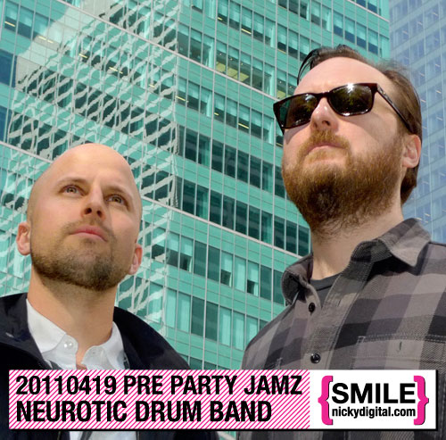 Pre Party Jamz: Neurotic Drum Band