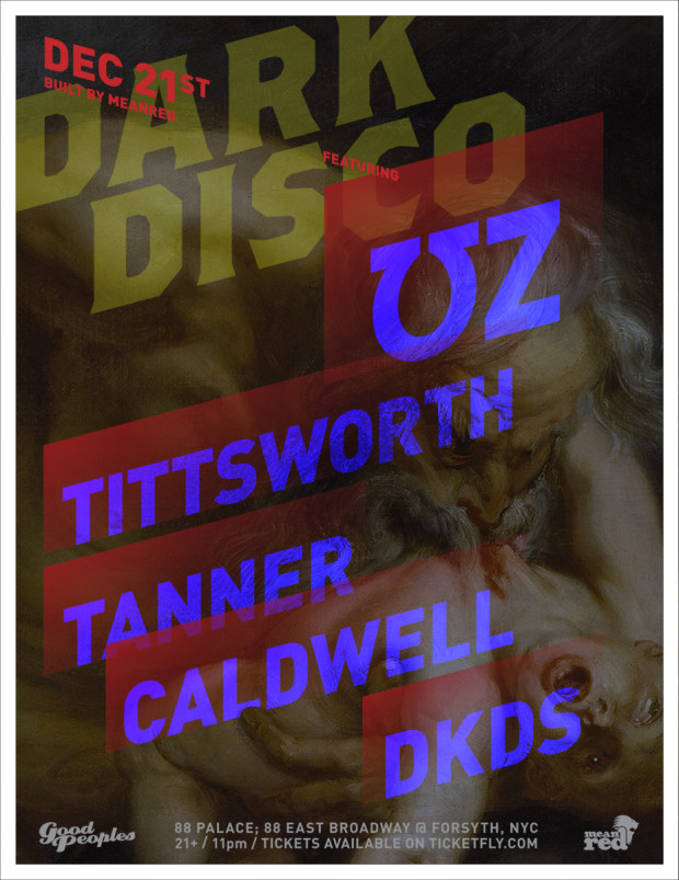PAST EVENT: Dark Disco with UZ, Tittsworth, Tanner Caldwell and DKDS at 88 Palace on December 21, 2013!