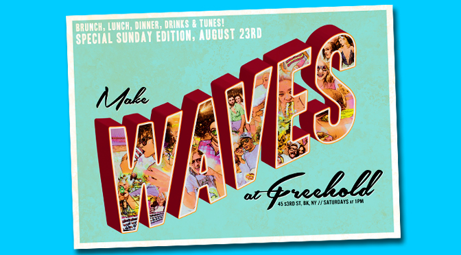SUNDAY: Come make WAVES with us at Freehold! RSVP for FREE Entry!