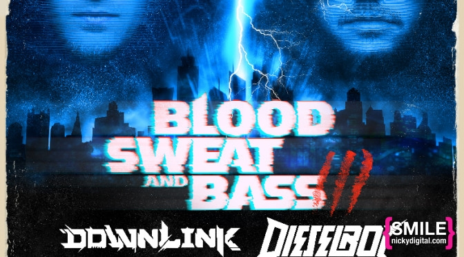 Girls + Boys Presents Blood Sweat and Bass ft Downlink, Dieselboy & More!